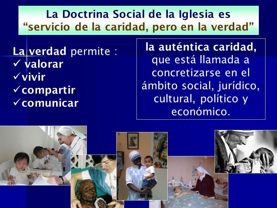 La Doctrina Social de la Iglesia es