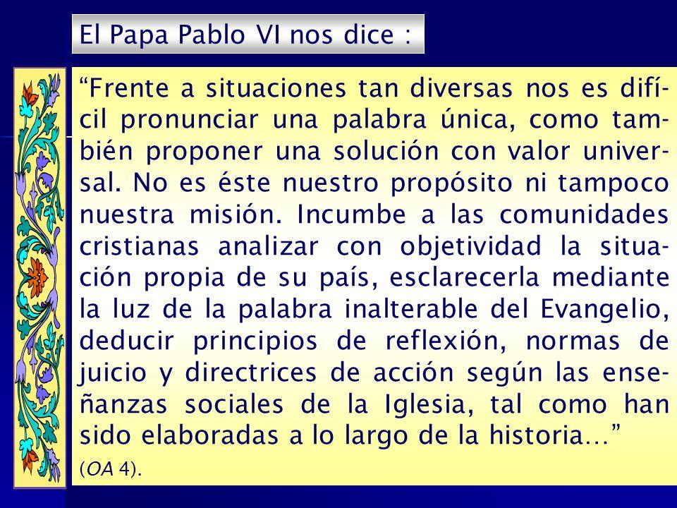 El Papa Pablo VI nos dice :