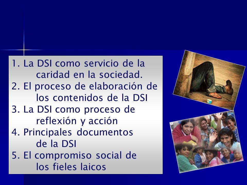 1. La DSI como servicio de la caridad en la sociedad.