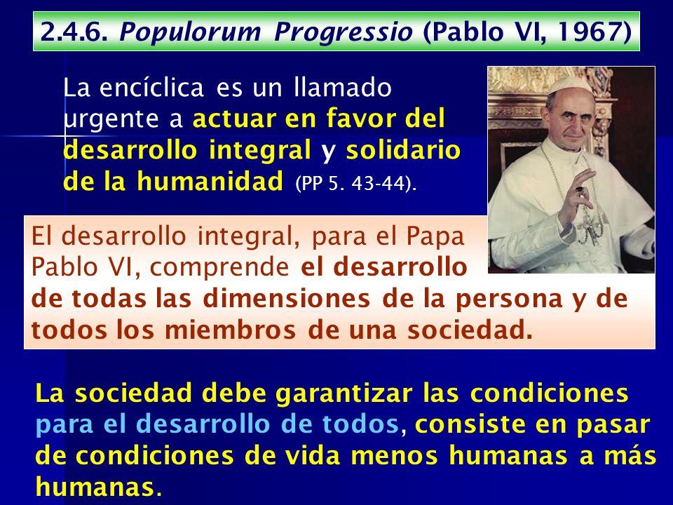 2.4.6. Populorum Progressio (Pablo VI, 1967)