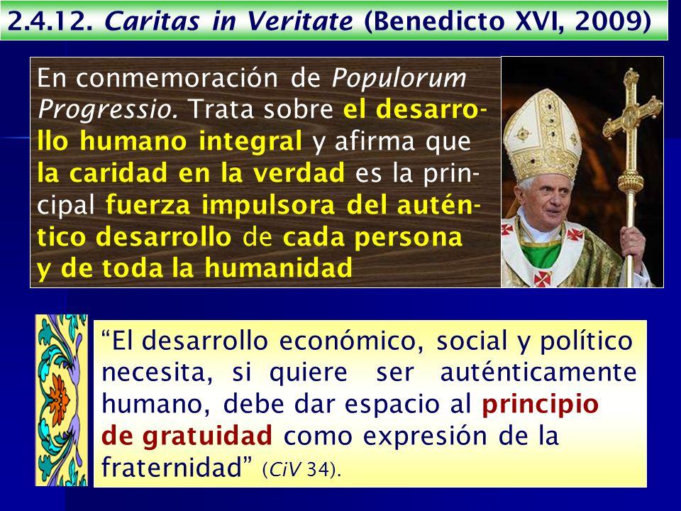 2.4.12. Caritas in Veritate (Benedicto XVI, 2009)