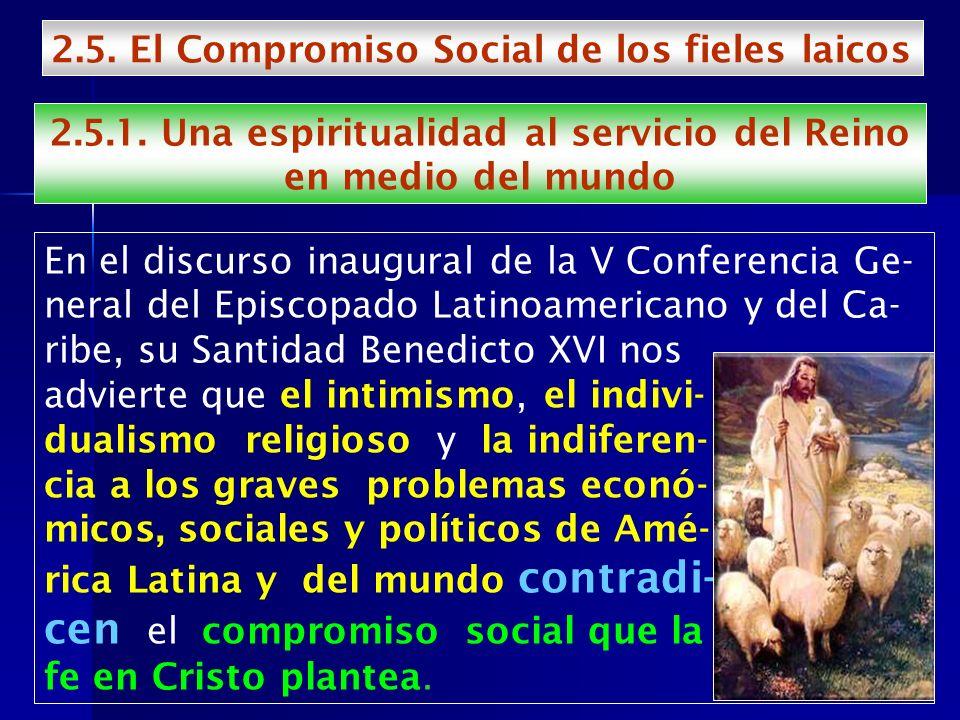 2.5.1. Una espiritualidad al servicio del Reino en medio del mundo