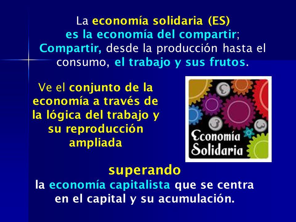 superando La economía solidaria (ES) es la economía del compartir;