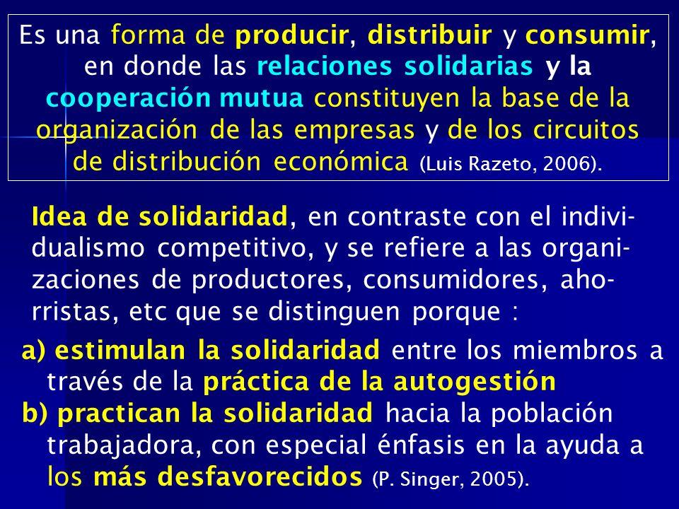 de distribución económica (Luis Razeto, 2006).