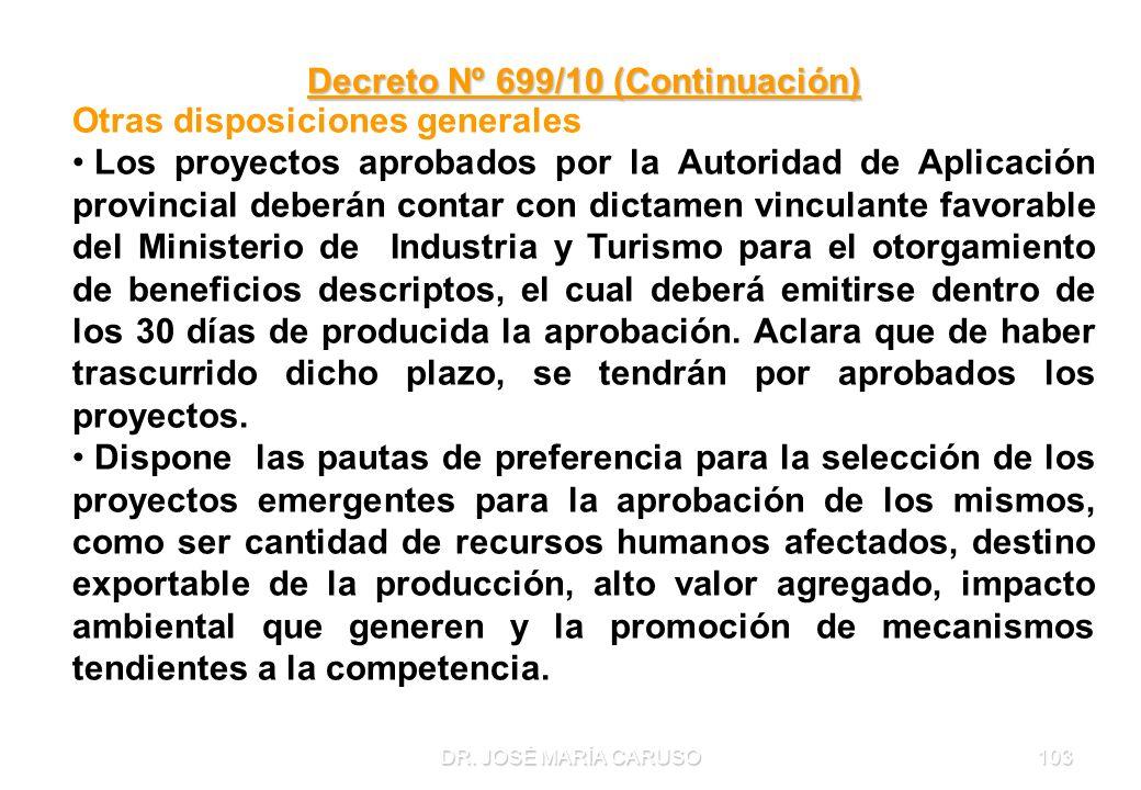 Decreto Nº 699/10 (Continuación)