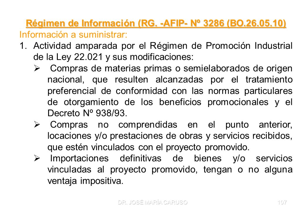 Régimen de Información (RG. -AFIP- Nº 3286 (BO.26.05.10)