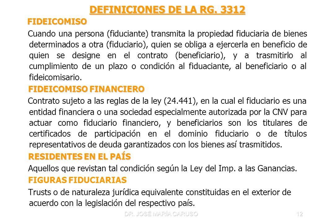 DEFINICIONES DE LA RG. 3312 FIDEICOMISO.