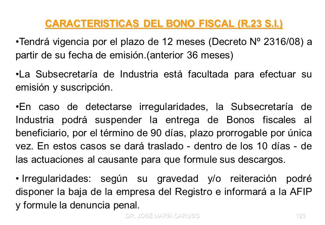 CARACTERISTICAS DEL BONO FISCAL (R.23 S.I.)