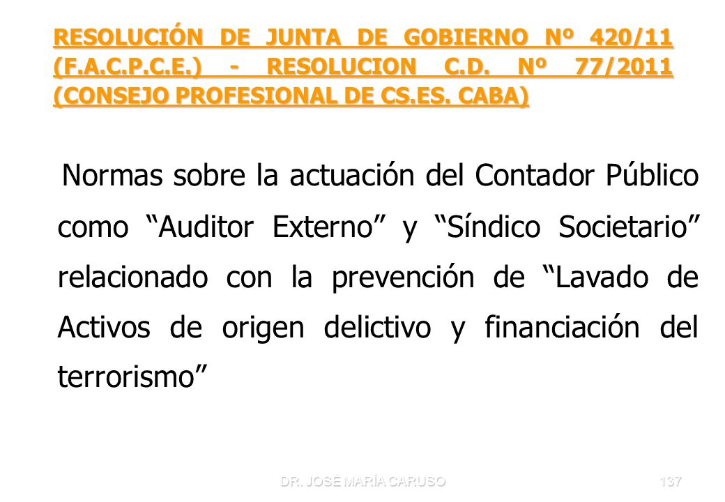 RESOLUCIÓN DE JUNTA DE GOBIERNO Nº 420/11 (F. A. C. P. C. E