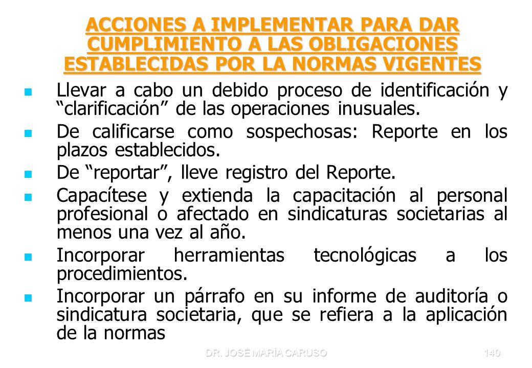 De calificarse como sospechosas: Reporte en los plazos establecidos.