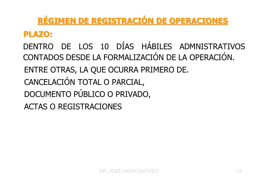 RÉGIMEN DE REGISTRACIÓN DE OPERACIONES