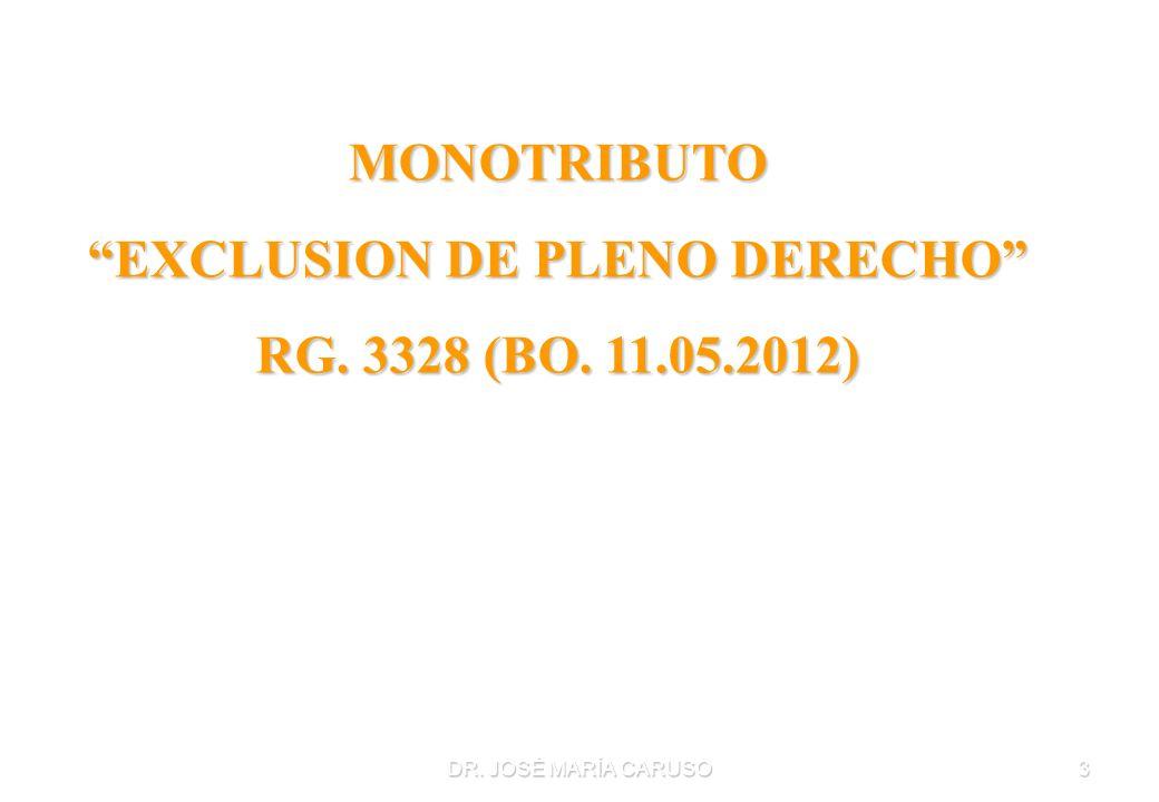 EXCLUSION DE PLENO DERECHO