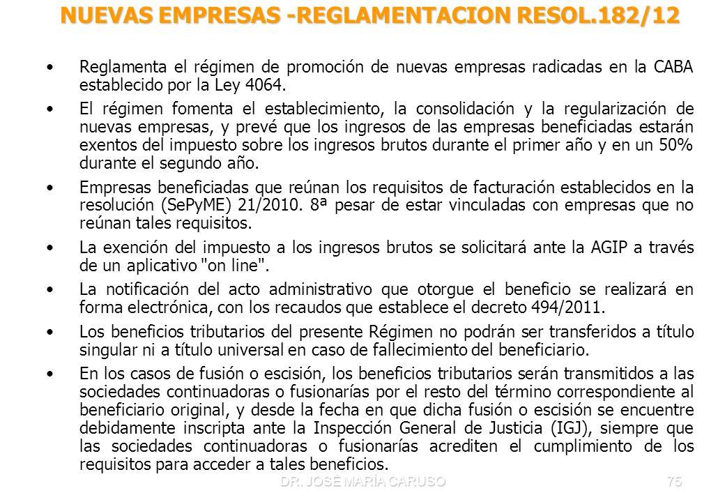 NUEVAS EMPRESAS -REGLAMENTACION RESOL.182/12