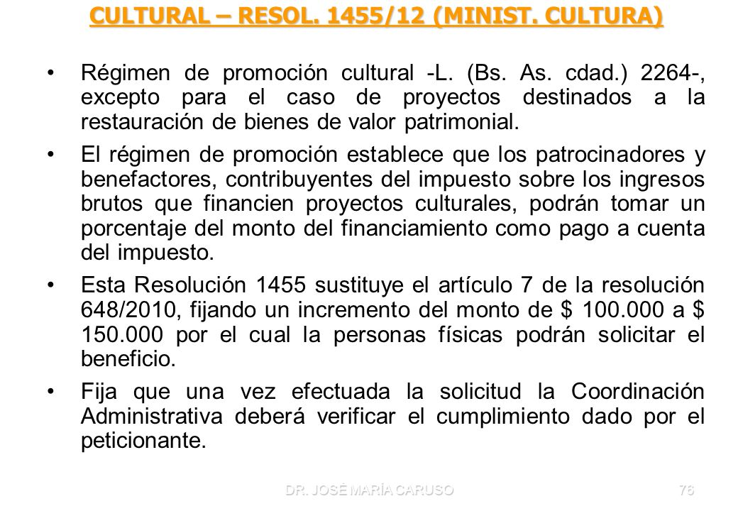 CULTURAL – RESOL. 1455/12 (MINIST. CULTURA)