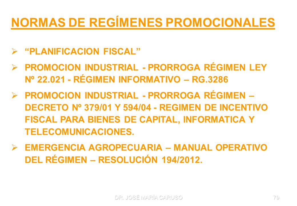 NORMAS DE REGÍMENES PROMOCIONALES