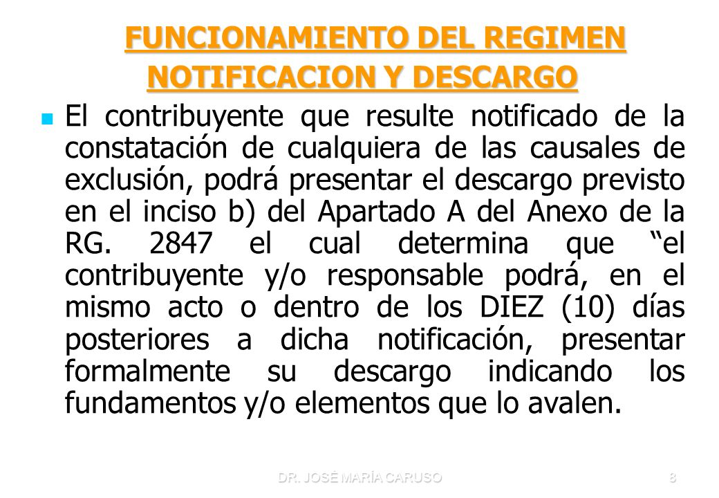 FUNCIONAMIENTO DEL REGIMEN NOTIFICACION Y DESCARGO