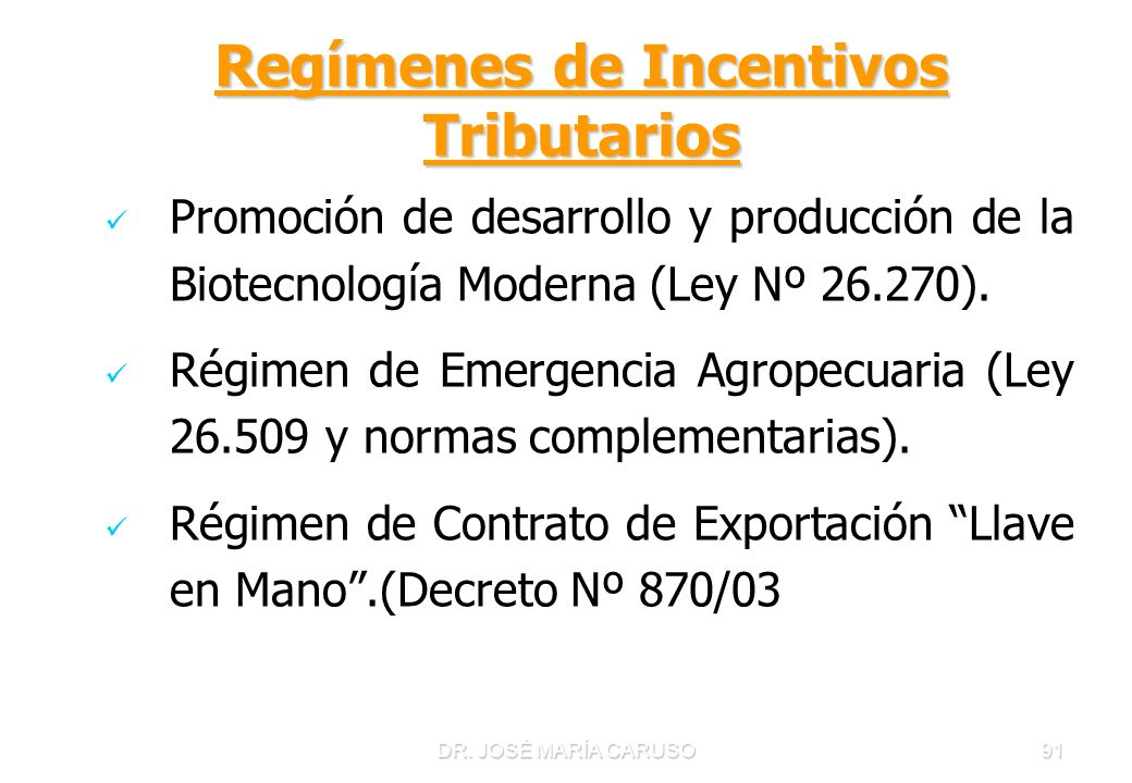 Regímenes de Incentivos Tributarios