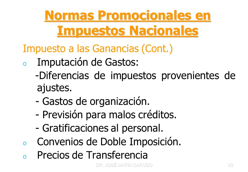 Normas Promocionales en Impuestos Nacionales