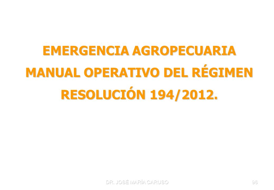EMERGENCIA AGROPECUARIA MANUAL OPERATIVO DEL RÉGIMEN