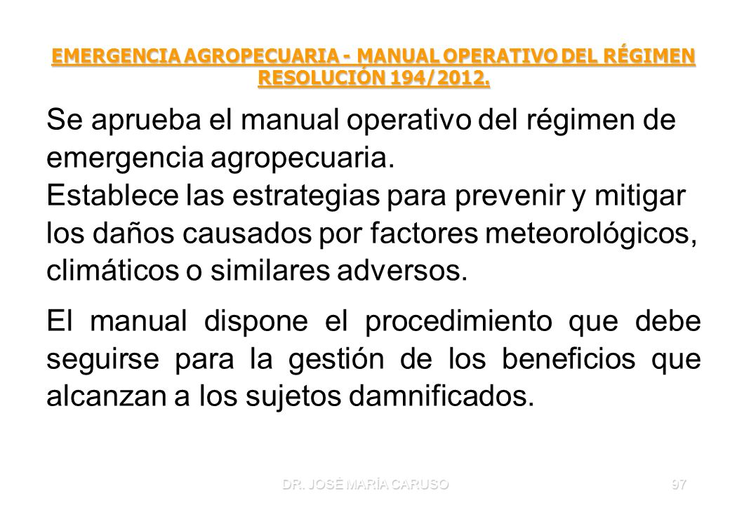 EMERGENCIA AGROPECUARIA - MANUAL OPERATIVO DEL RÉGIMEN