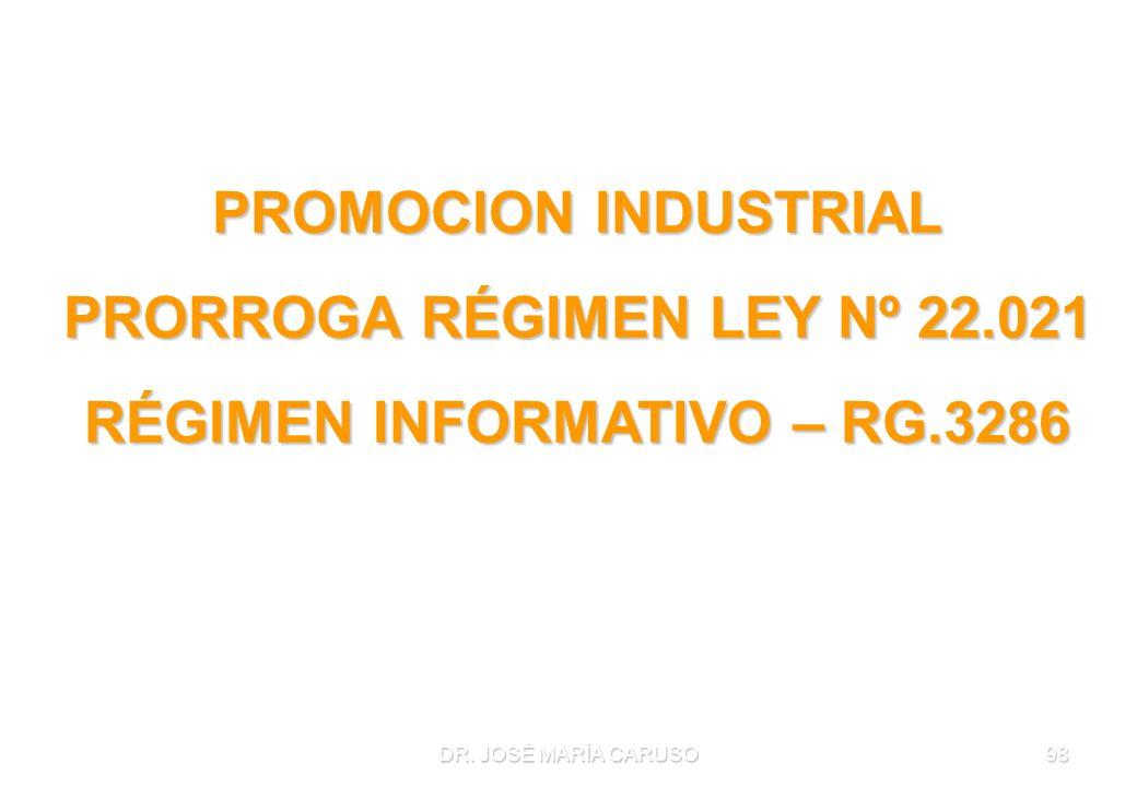 PRORROGA RÉGIMEN LEY Nº 22.021 RÉGIMEN INFORMATIVO – RG.3286