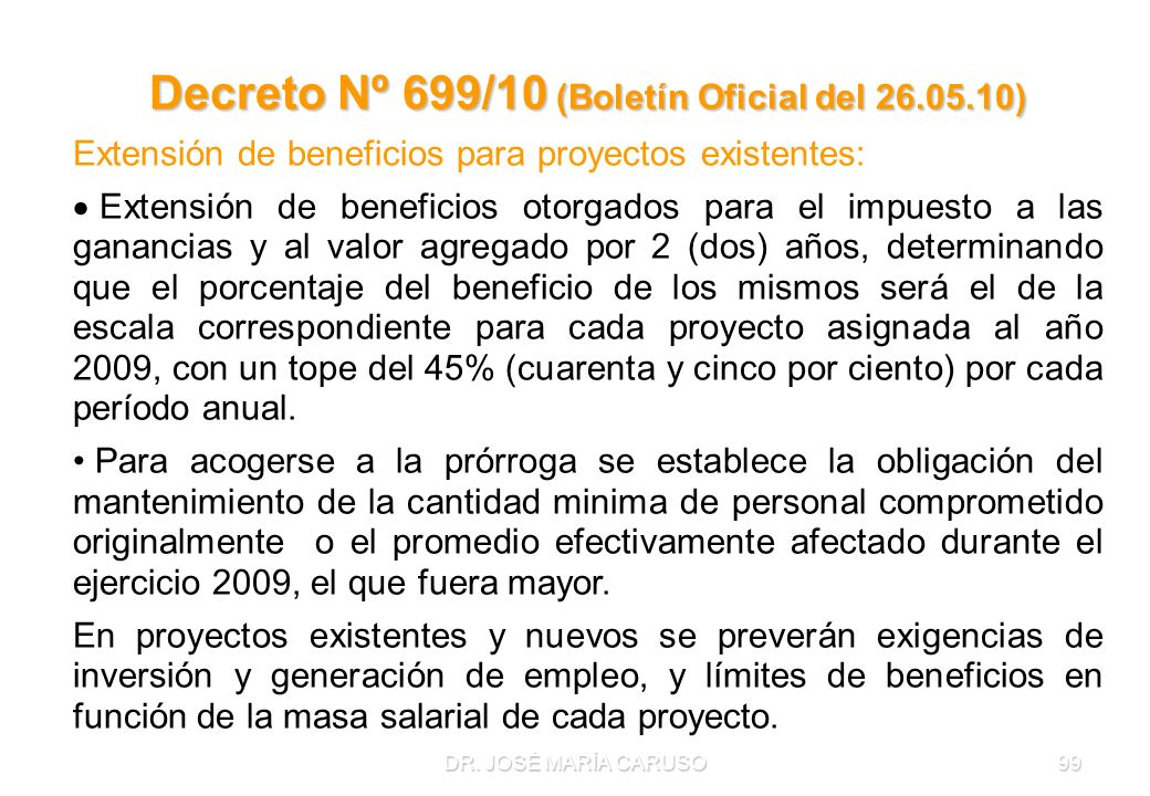 Decreto Nº 699/10 (Boletín Oficial del 26.05.10)