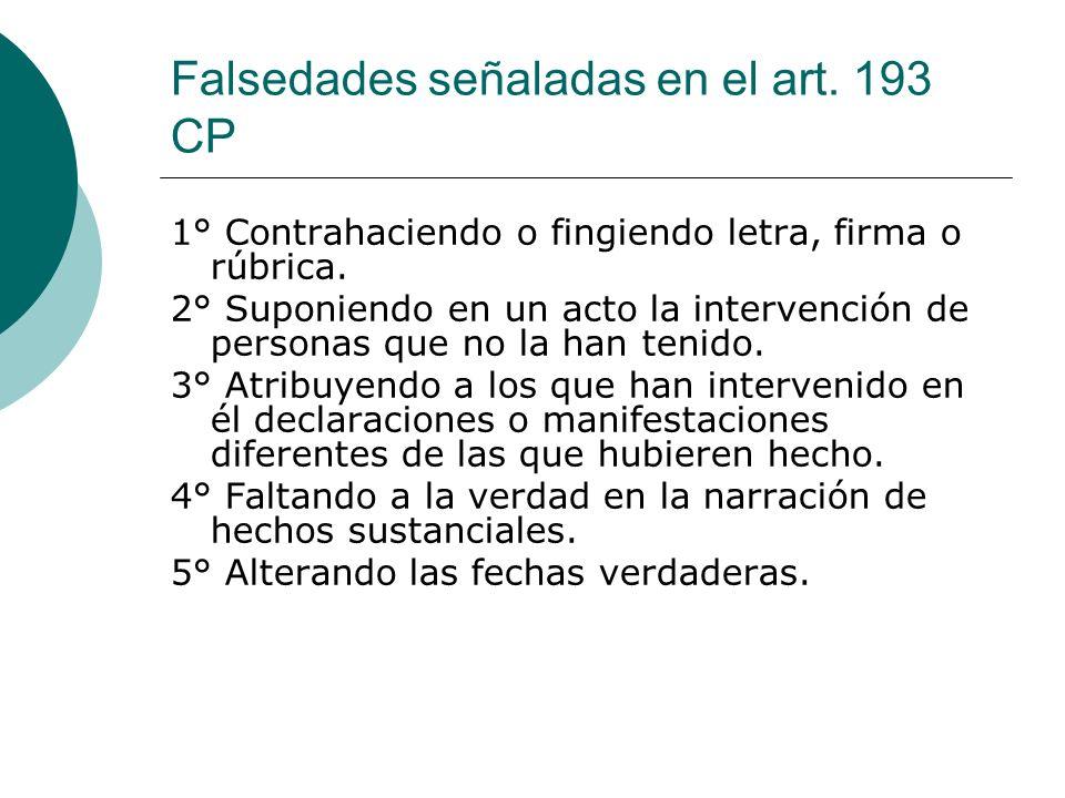 Falsedades señaladas en el art. 193 CP
