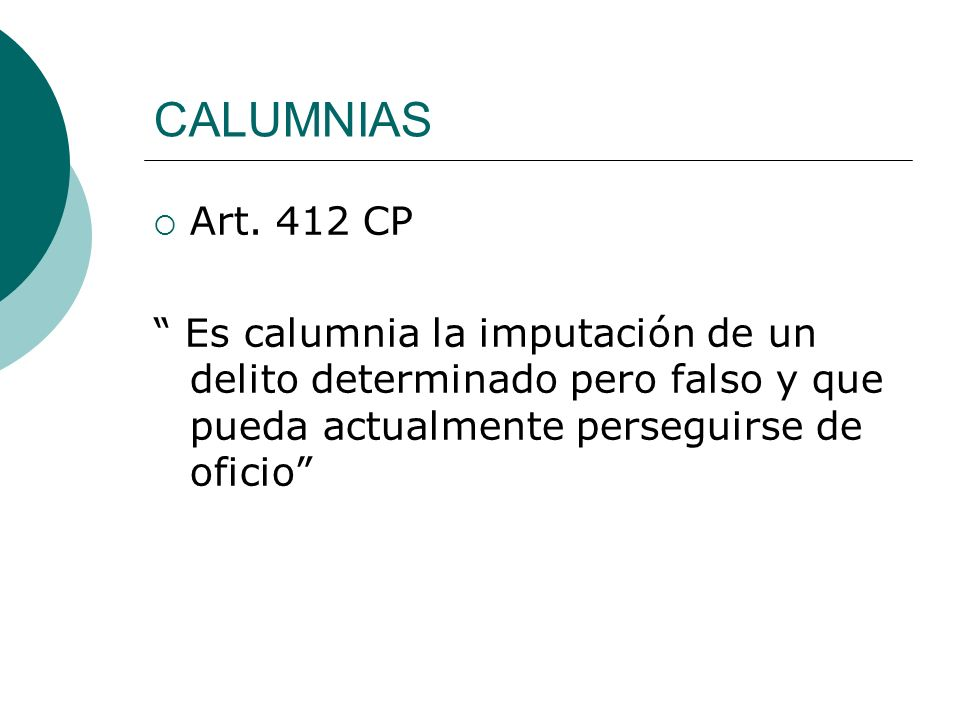 CALUMNIAS Art. 412 CP.