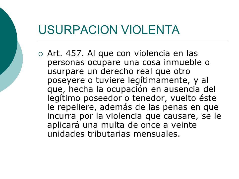 USURPACION VIOLENTA