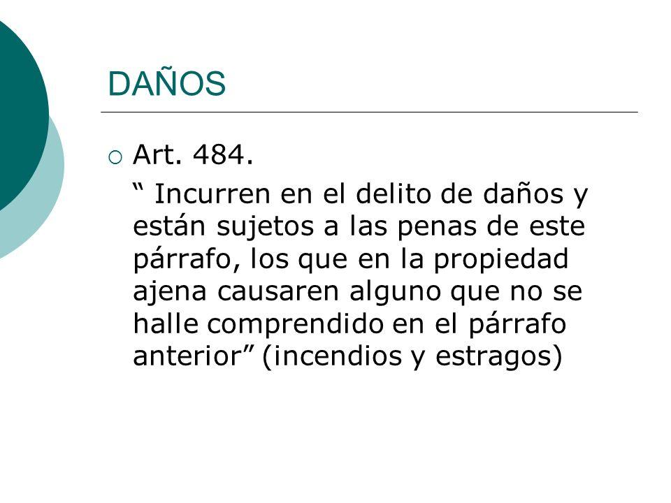 DAÑOS Art. 484.