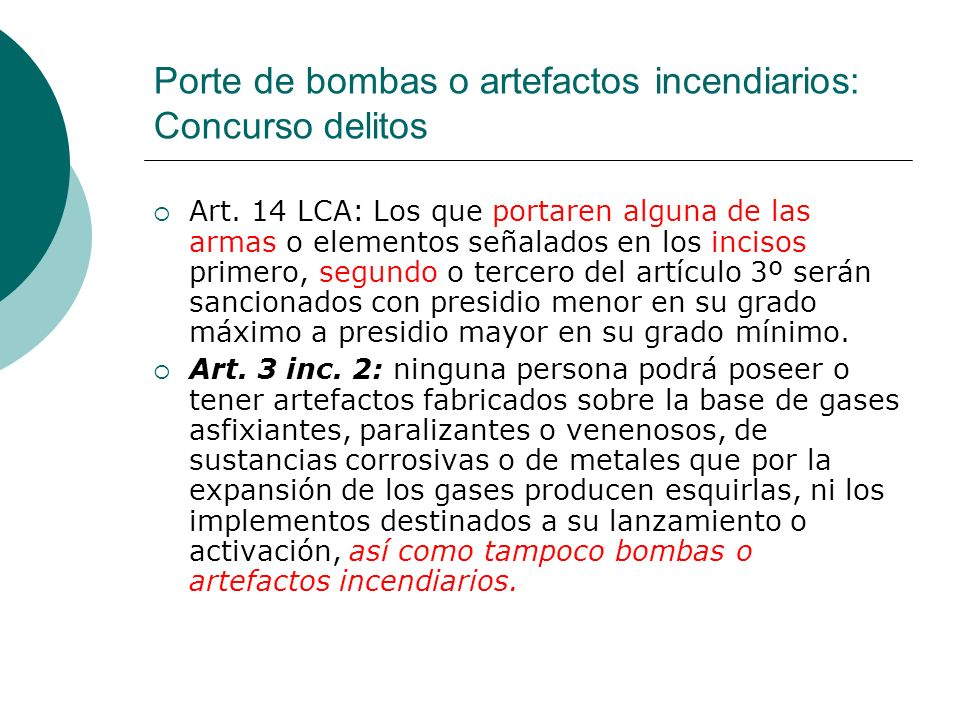 Porte de bombas o artefactos incendiarios: Concurso delitos