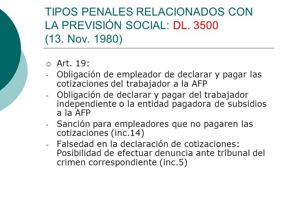 TIPOS PENALES RELACIONADOS CON LA PREVISIÓN SOCIAL: DL. 3500 (13. Nov