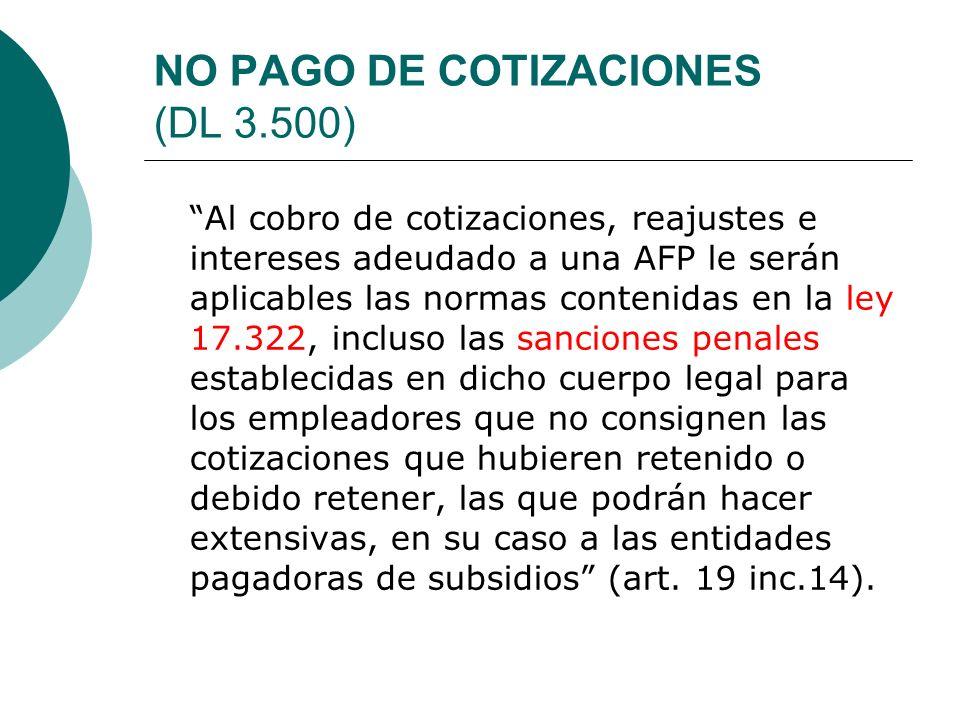 NO PAGO DE COTIZACIONES (DL 3.500)