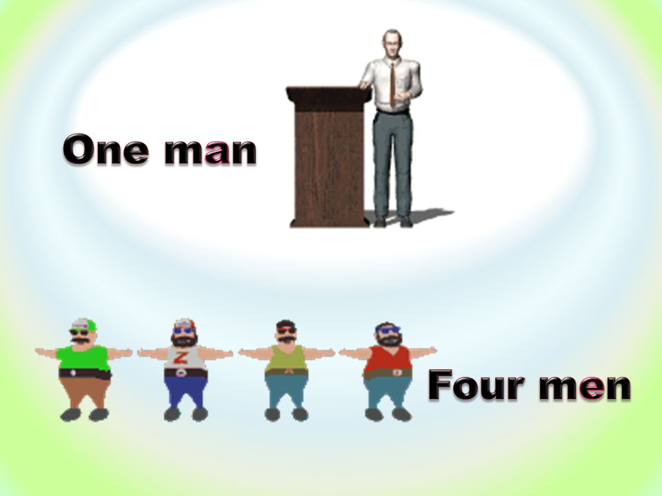 One man Four men