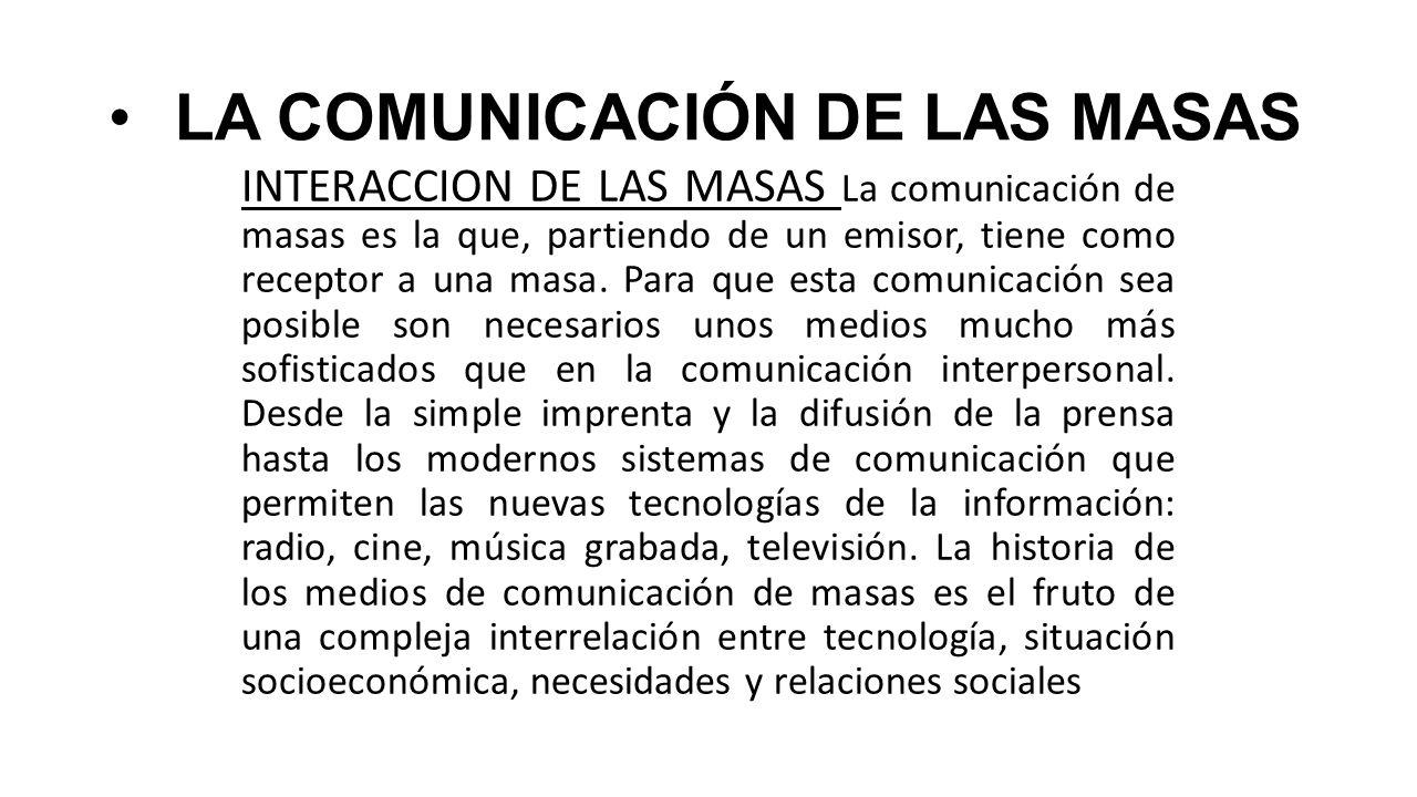 LA COMUNICACIÓN DE LAS MASAS