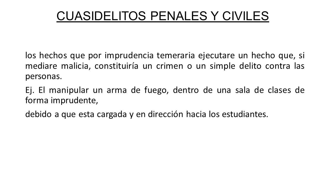 CUASIDELITOS PENALES Y CIVILES