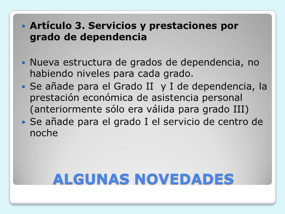 Artículo 3. Servicios y prestaciones por grado de dependencia
