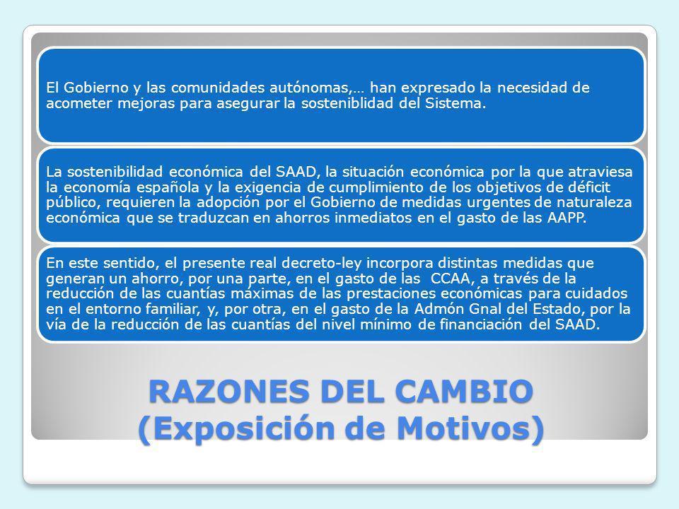 RAZONES DEL CAMBIO (Exposición de Motivos)