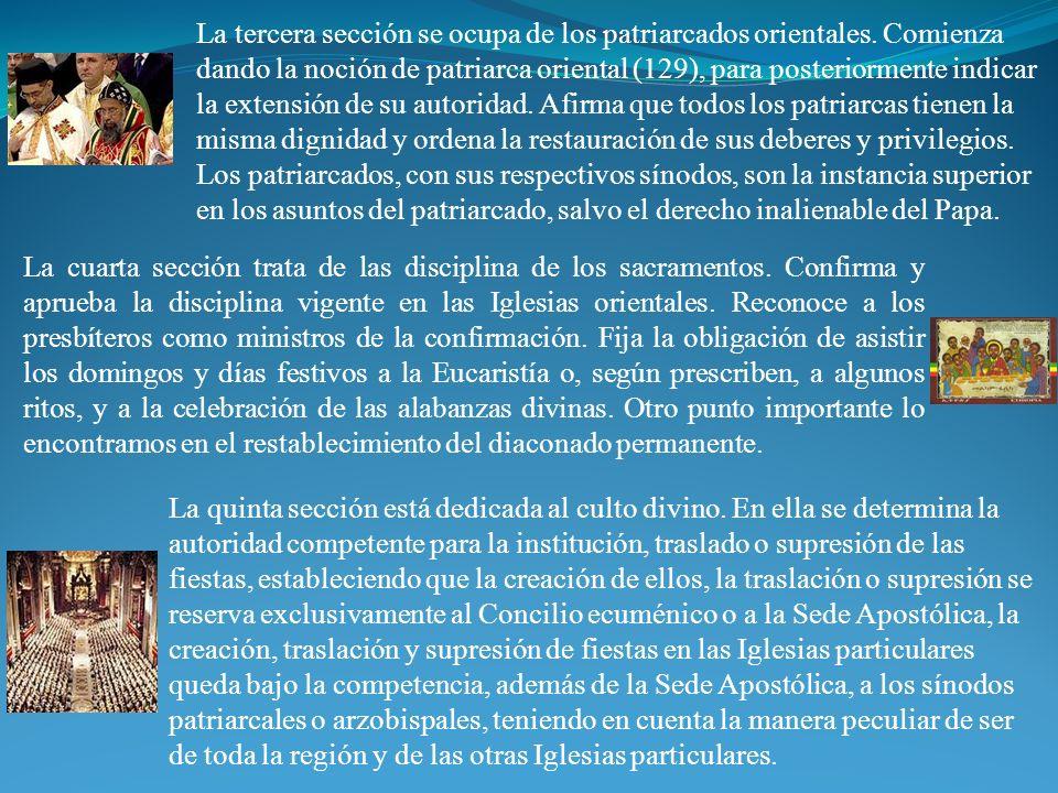 La tercera sección se ocupa de los patriarcados orientales