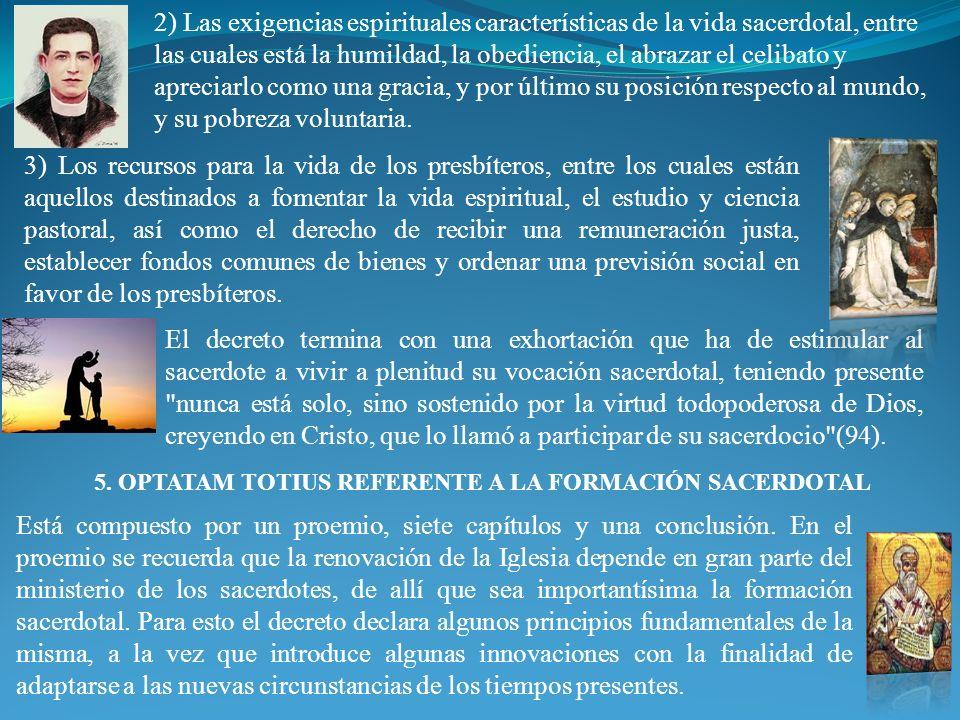 5. OPTATAM TOTIUS REFERENTE A LA FORMACIÓN SACERDOTAL