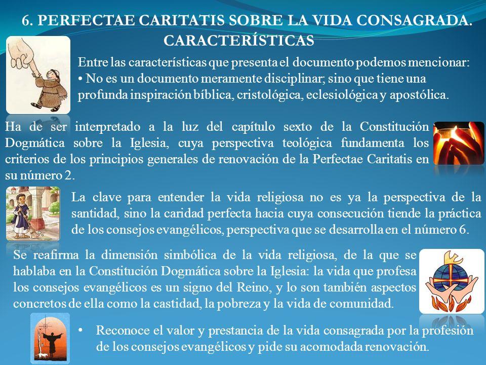6. PERFECTAE CARITATIS SOBRE LA VIDA CONSAGRADA.