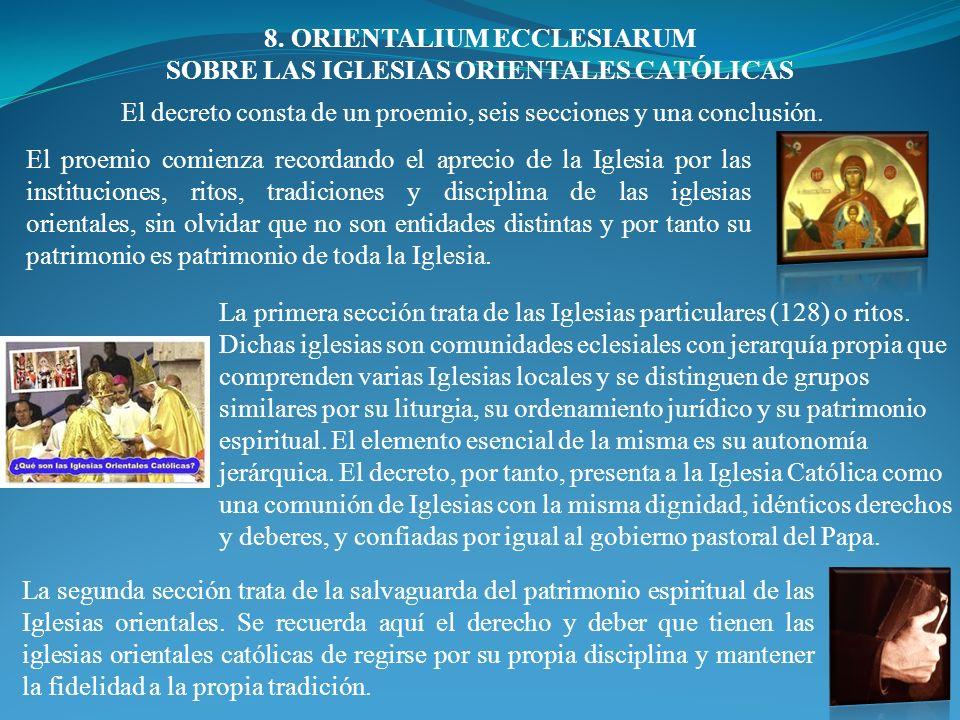 8. ORIENTALIUM ECCLESIARUM SOBRE LAS IGLESIAS ORIENTALES CATÓLICAS