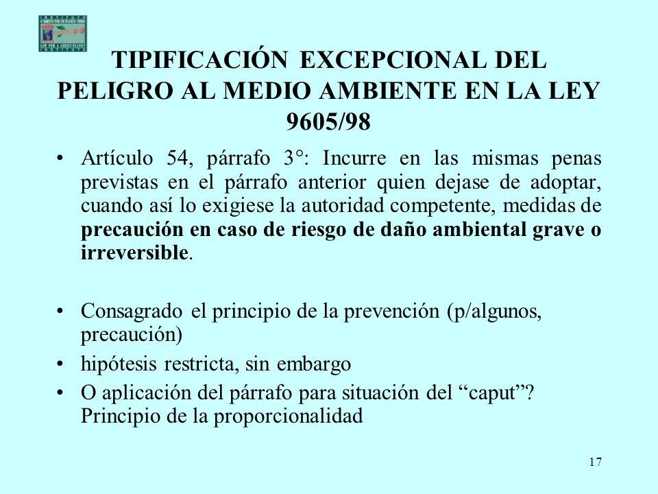 TIPIFICACIÓN EXCEPCIONAL DEL PELIGRO AL MEDIO AMBIENTE EN LA LEY 9605/98