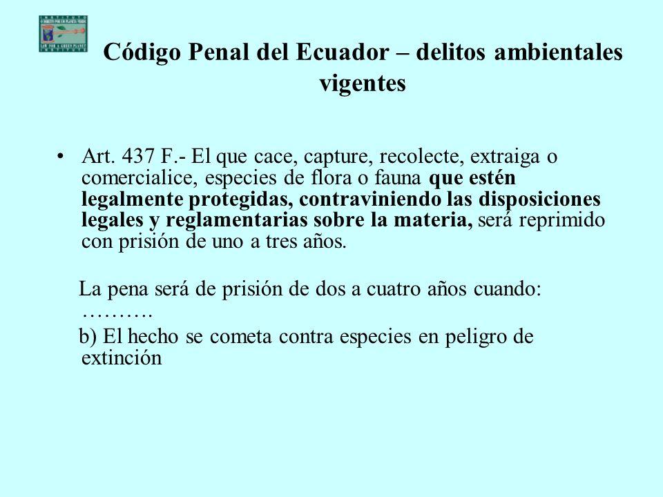 Código Penal del Ecuador – delitos ambientales vigentes