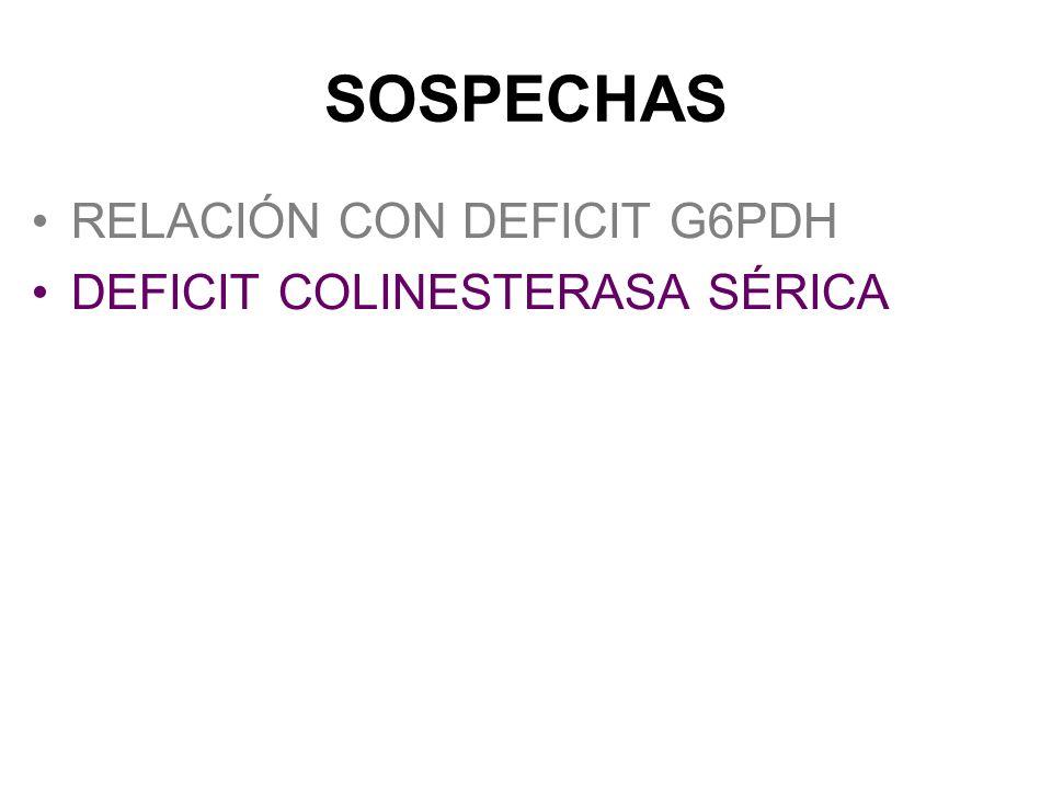 SOSPECHAS RELACIÓN CON DEFICIT G6PDH