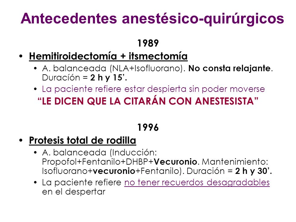 Antecedentes anestésico-quirúrgicos