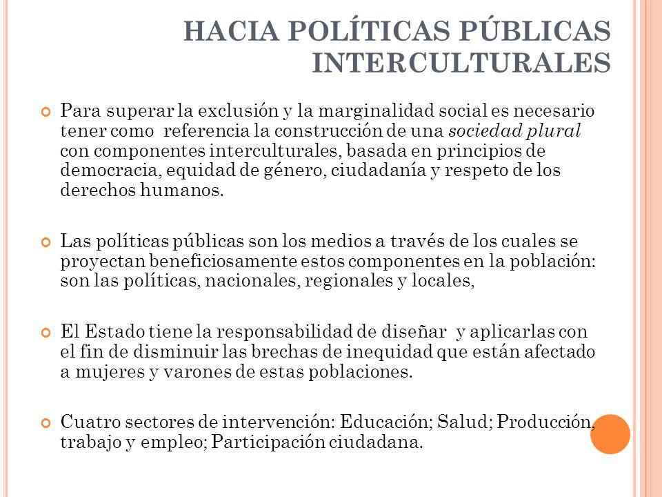 HACIA POLÍTICAS PÚBLICAS INTERCULTURALES