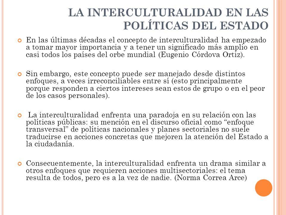 LA INTERCULTURALIDAD EN LAS POLÍTICAS DEL ESTADO