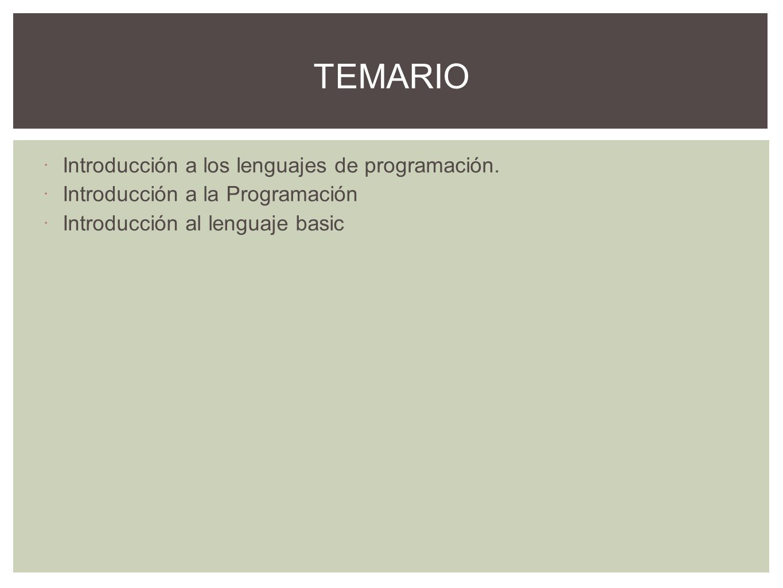 TEMARIO Introducción a los lenguajes de programación.
