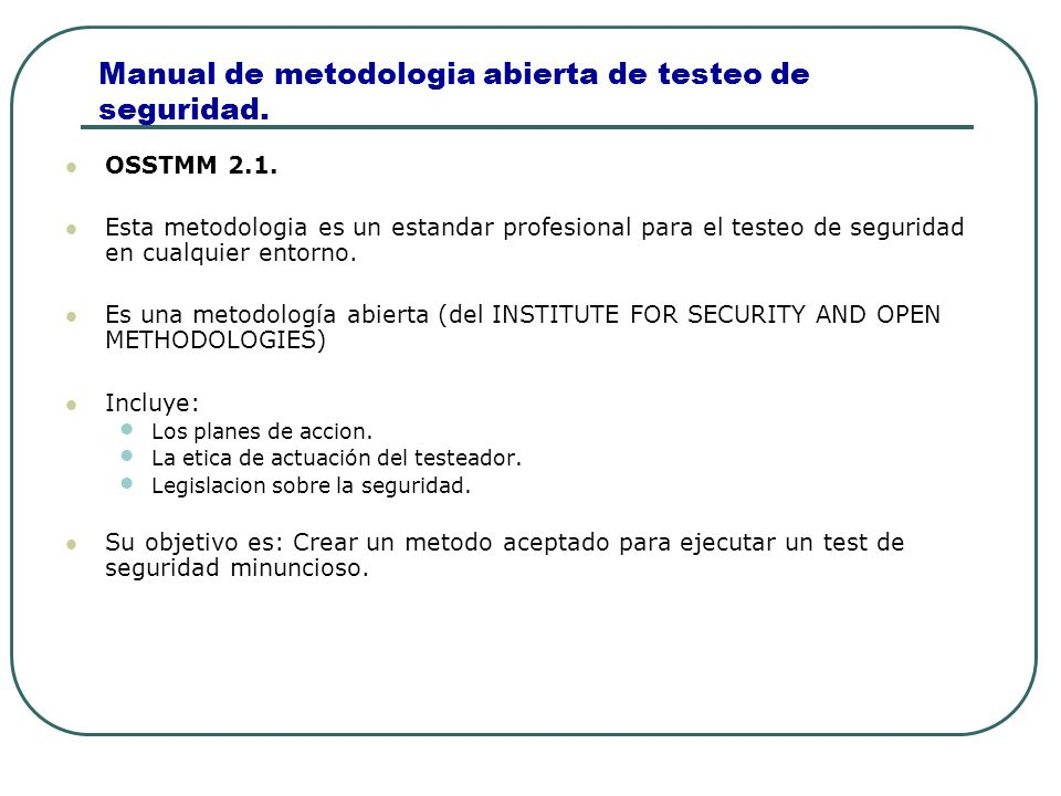 Manual de metodologia abierta de testeo de seguridad.